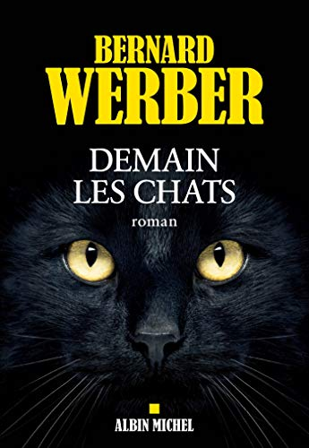 Demain les chats, (tome 1)