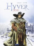 Hyver 1709, (tome 1)