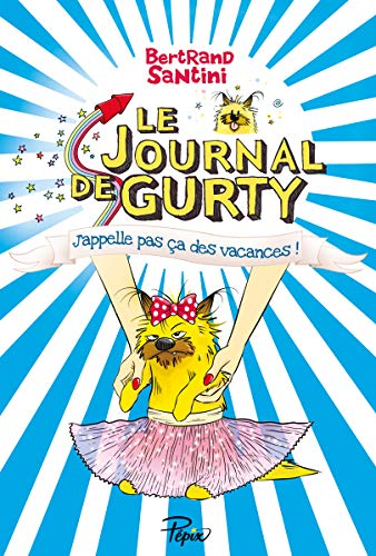 Journal de Gurty, (tome 8) (Le)