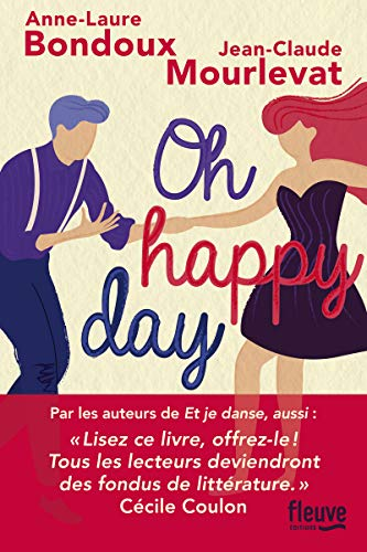 Oh happy day, (tome 2)