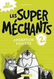 Super méchants (Les), (tome 2)